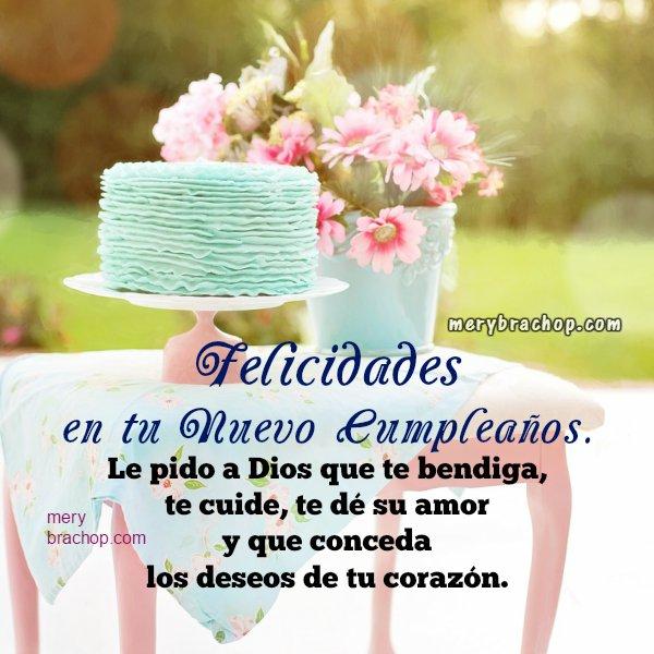 Tarjeta con saludo de cumpleaños, frases cortas de cumple para amiga, hermana, hija. Felicitación en cumpleaños feliz con mensaje cristiano por Mery Bracho.