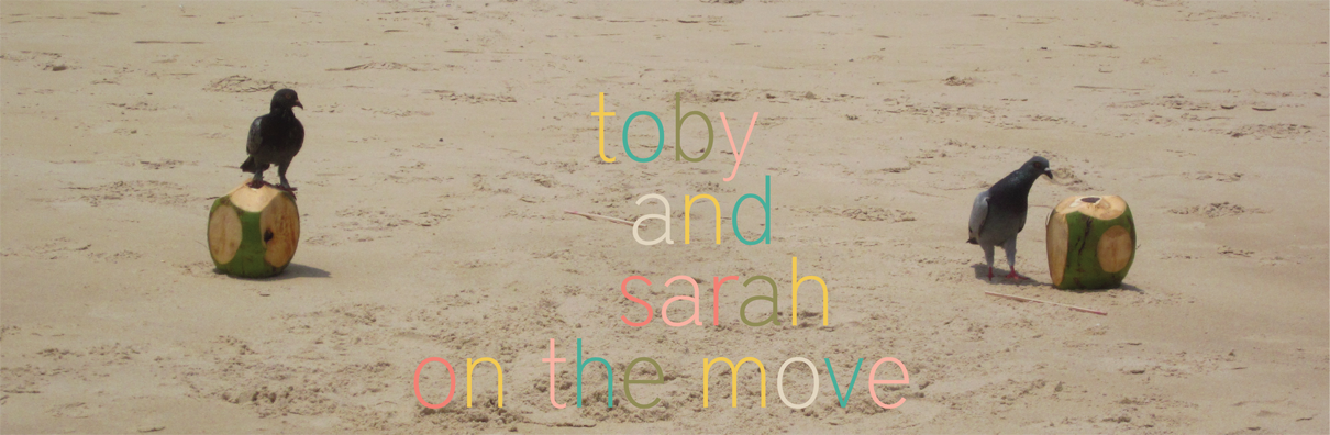 Toby and Sarah On the Move