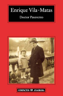 """""""Doctor Pasavento"""" - Enrique Vilas-Matas."""