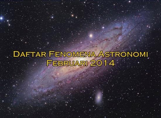 Wajib Lihat! Daftar Fenomena Astronomi Februari 2014