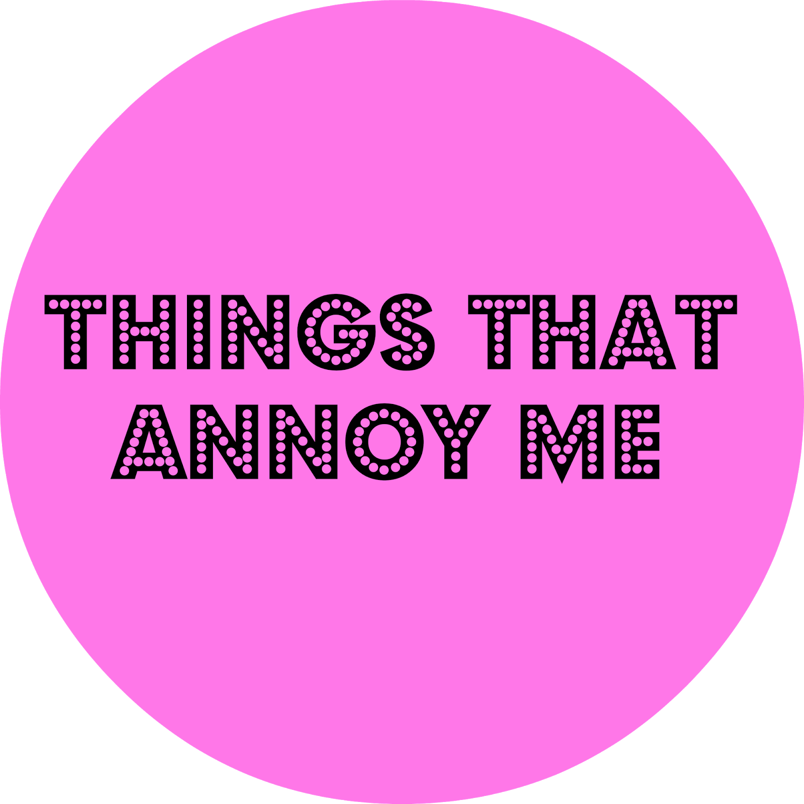 thing that annoy me essay Open document below is an essay on thing that annoy me from anti essays, your source for research papers, essays, and term paper examples.