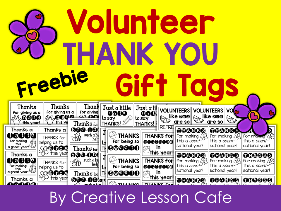 Creative lesson cafe volunteer gift ideas and free printable tags im sharing some super ideas for volunteer appreciation gifts and this little freebie i think you will love negle Choice Image