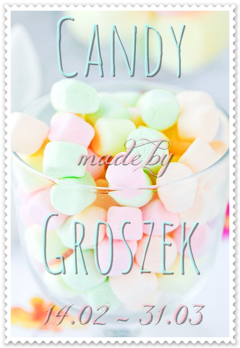 CANDY u Groszka