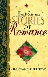 Heart Stirring Stories of Romance