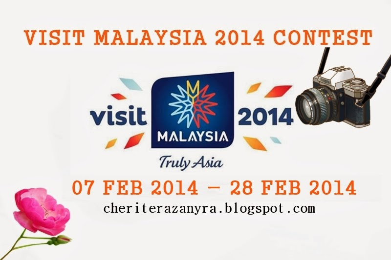http://cheriterazanyra.blogspot.com/2014/02/visit-malaysia-2014-contest.html
