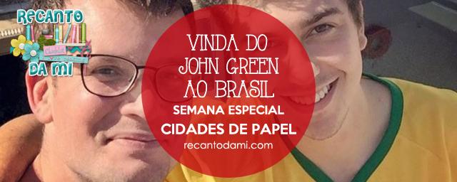 Detalhes sobre a vinda de John Green ao Brasil