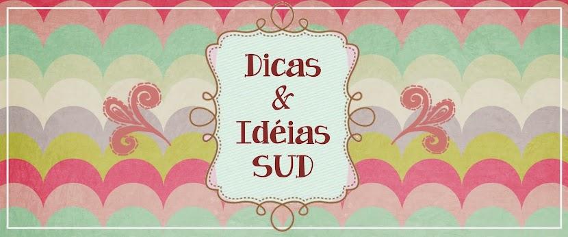 Dicas e Idéias SUD