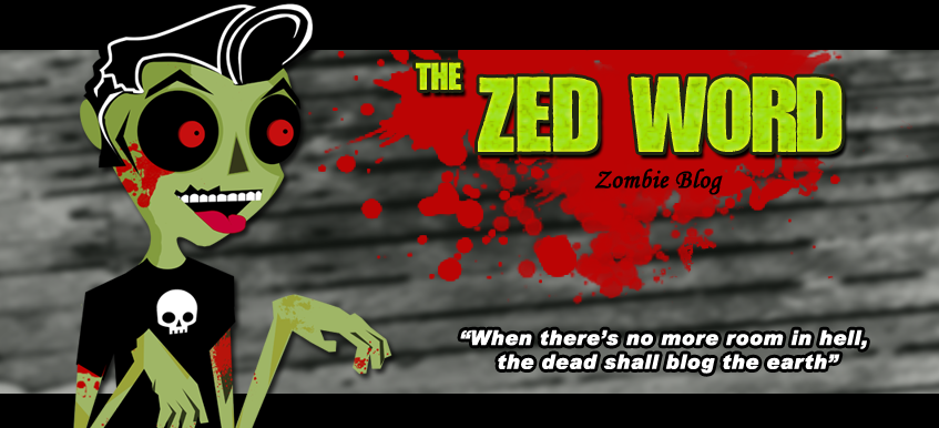 The Zed Word - Zombie Blog