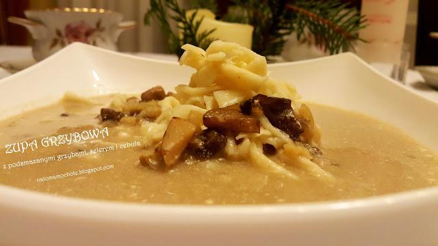 Zupa Grzybowa z Podsmażanymi Grzybami, Selerem i Cebulą