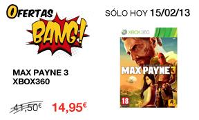 Oferta Bang en Fnac - Solo el 15 de febrero - Max Payne 3 para XBox por 14,95€ (Socios - 14,20€)