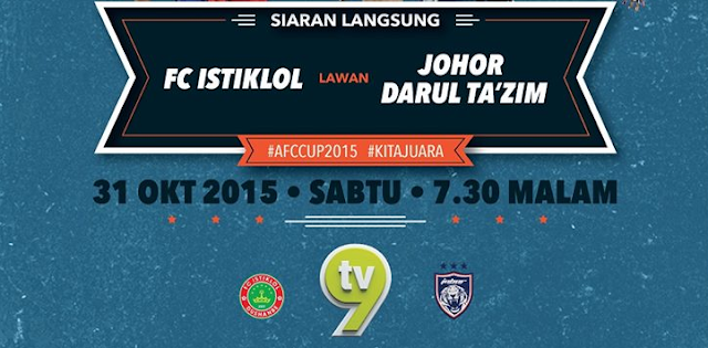 JDT Vs Istiklol FC 31 Oktober 2015 Final AFC Cup
