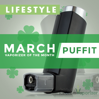 March Vaporizer of the Month