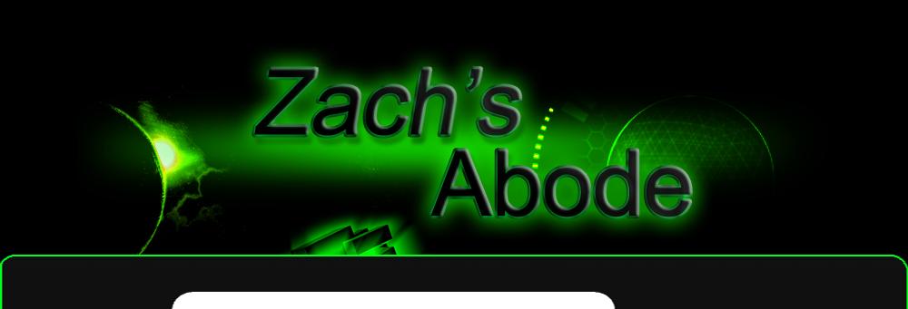 Zach's Abode