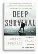 Deep Survival, Laurence Gonzales