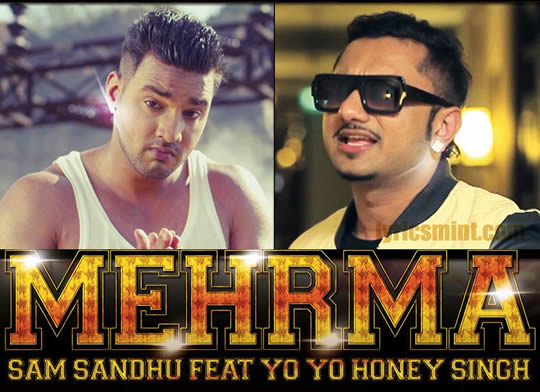 Honey Singh & Sam Sandhu's Mehrma