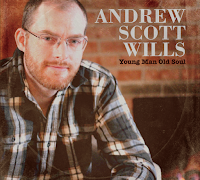 Andrew Scott Wills - Young Man Old Soul