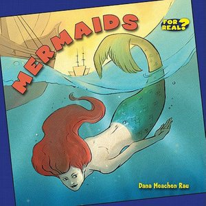 Mermaids Bookworm series by Dana Meachen Rau