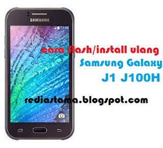 Cara Flash Samsung Galaxy J1 J100H