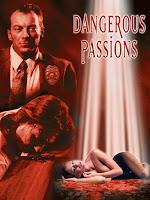 Dangerous Passions
