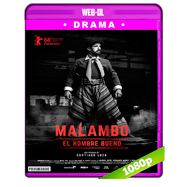 Malambo, el hombre bueno (2018) WEB-DL 1080p Latino