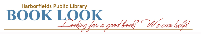 Harborfields Public Library Book Look Blog