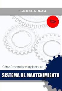 Como Desarrollar e  Implantar un Sistema de Mantenimiento (Segunda Edición)