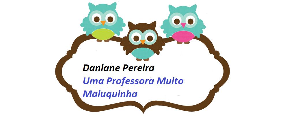 UMA PROFESSORA MUITO MALUQUINHA