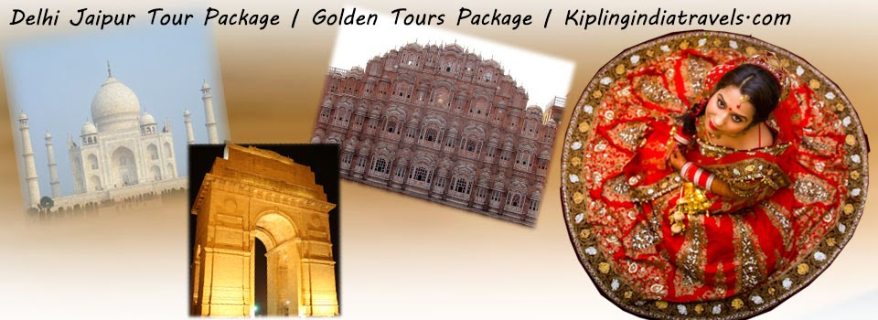 Delhi jaipur tour package | Golden Triangle Tours| Kiplingindiatravels.com