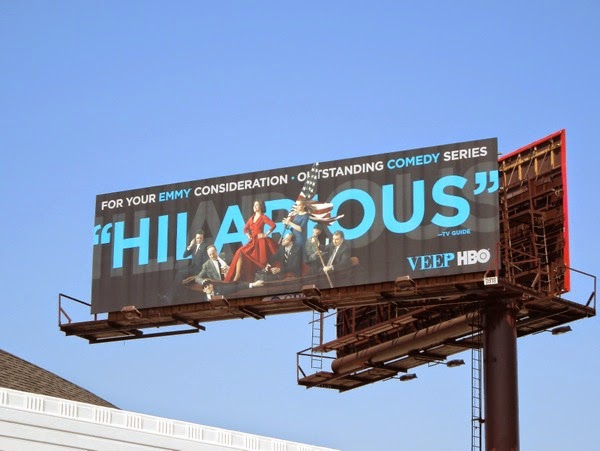 Veep Hilarious 2014 Emmy Consideration billboard
