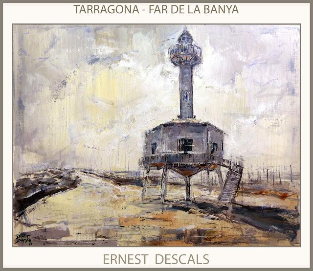 TARRAGONA-PINTURA-PAISATGES-FAR-FARO-CATALUNYA-PAISATGES-PINTURES-PORT-ARTISTA-PINTOR-ERNEST DESCALS-