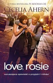 """Cecelia Ahern - """"Love, Rosie"""""""