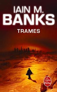 Trames - Iain M. Banks