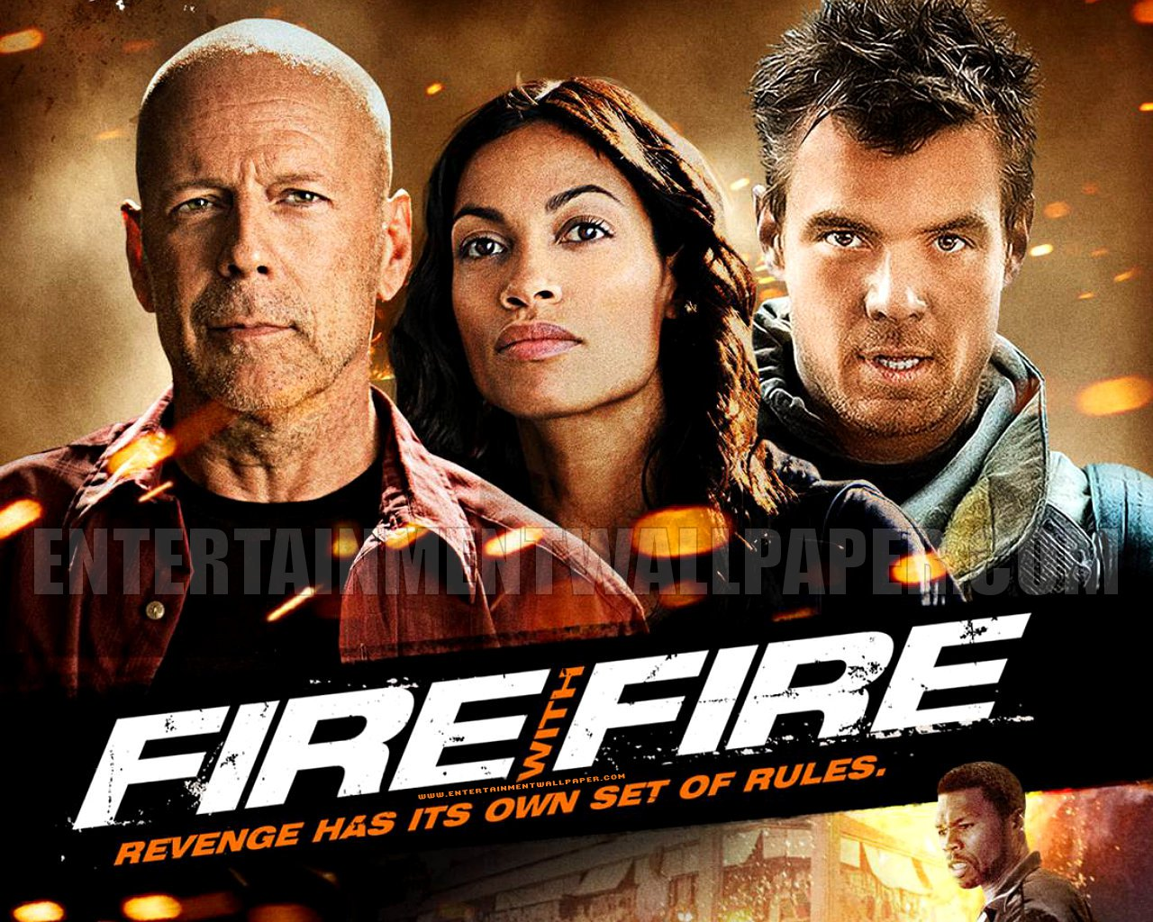 http://1.bp.blogspot.com/-_zieRWlLOgE/USmurx2sYuI/AAAAAAAAAGA/xHT4Cp6s42k/s1600/Fire+with+Fire+Movie.jpg