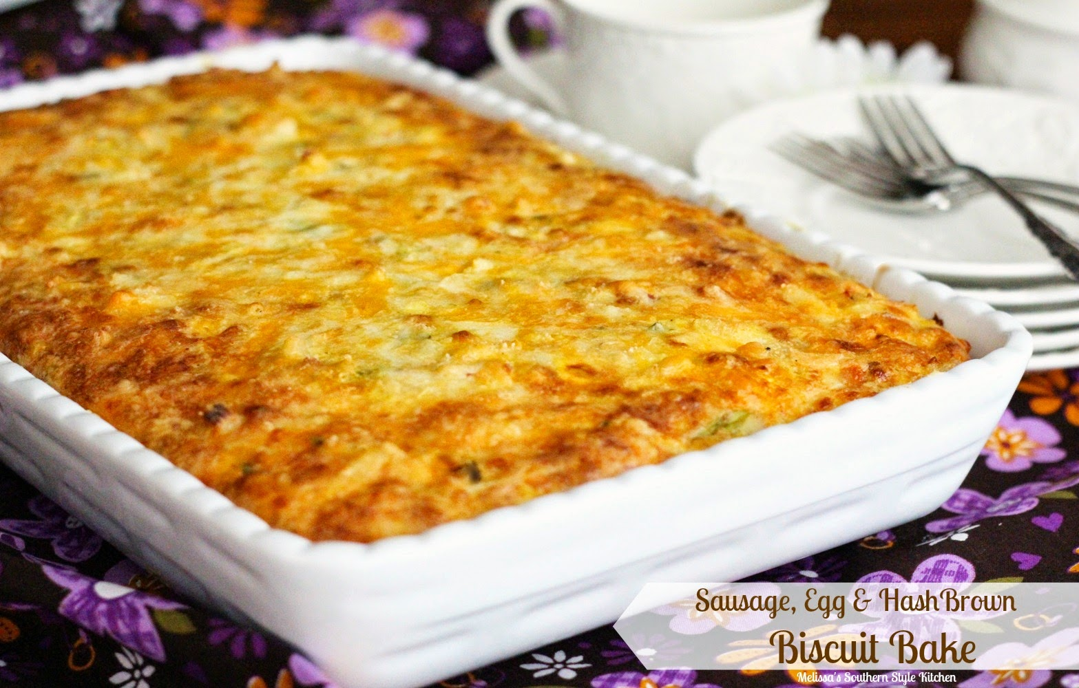 ... Southern Style Kitchen: Sausage, Egg and Hash Brown Biscuit Bake