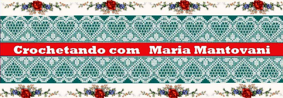 Crochetando com Maria Mantovani
