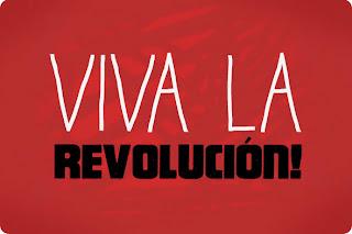 http://1.bp.blogspot.com/-a-0W1dd9kmQ/UIaFkAfIAfI/AAAAAAABltQ/JzUNI4CWKRQ/s1600/VivaLa-Revolucion.jpg