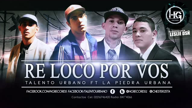 La Piedra Urbana Ft Talento Urbano - Re Loco Por Vos - (Septiembre 2014)