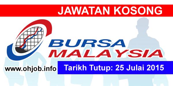 Jawatan Kerja Kosong Bursa Malaysia Berhad logo www.ohjob.info julai 2015