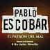 """""""Pablo Escobar: El Patrón del mal"""" ¡se estrena en Telemundo!"""