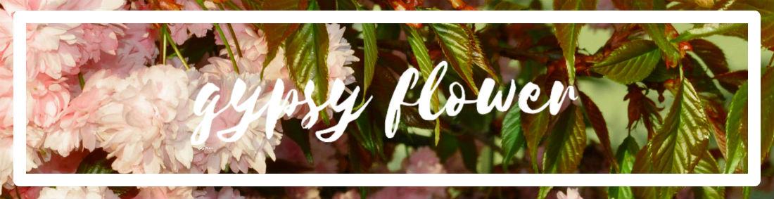 Gypsy Flower