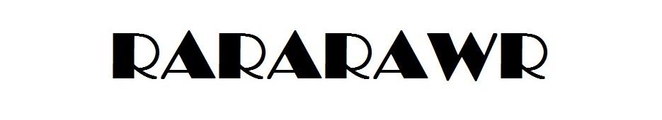 rararawr