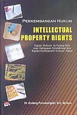 toko buku rahma: buku PERKEMBANGAN HUKUM INTELLECTUAL PROPERTY RIGHTS , pengarang endang purwaningsih, penerbit ghalia indonesia