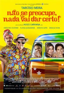 Não Se Preocupe, Nada Vai Dar Certo - DVDRip - AVi + RMVB Nacional