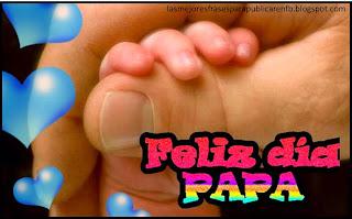Frases De Feliz Día Del Padre: Feliz Día Papá