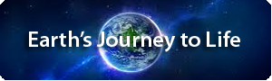 Earth&#39;s Journey to Life