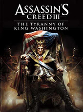 Assassin's Creed III The Tyranny of King Washington The Betrayal-RELOADED - Upafile