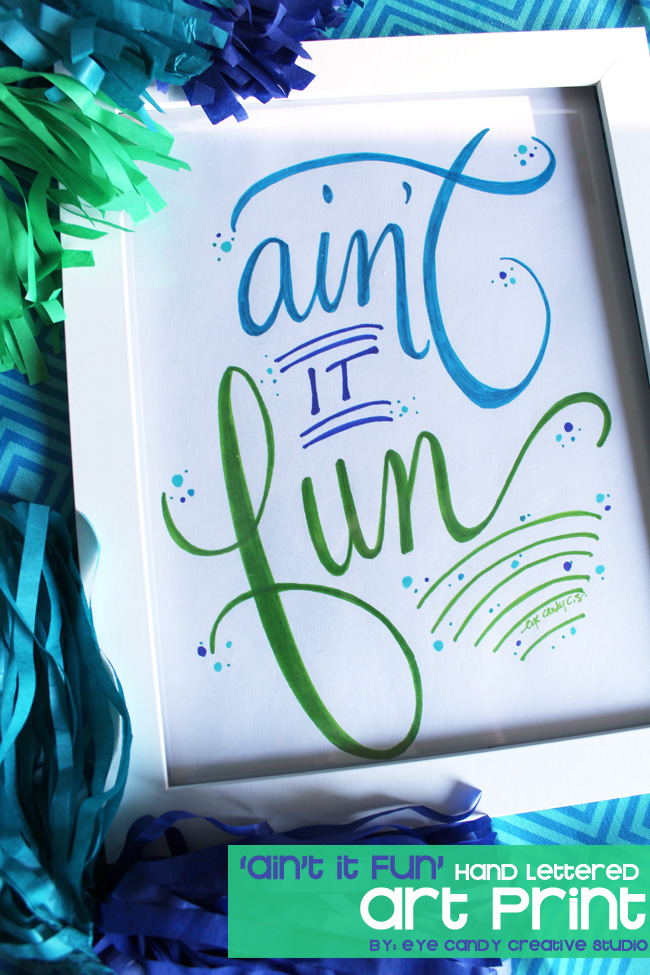 hand lettered art print, word art, hand lettering, ain't it fun, home decor