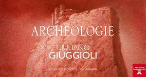 """""""ARCHEOLOGIE"""" personale di Giuliano Giuggioli  a Vetulionia"""