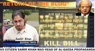 "Inspire editor Samir Khan's Al-Qaeda video ""Return of the Blog"" to Kill Bill Warner"