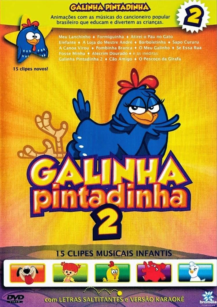 A Galinha Pintadinha 2 – Nacional (2010)
